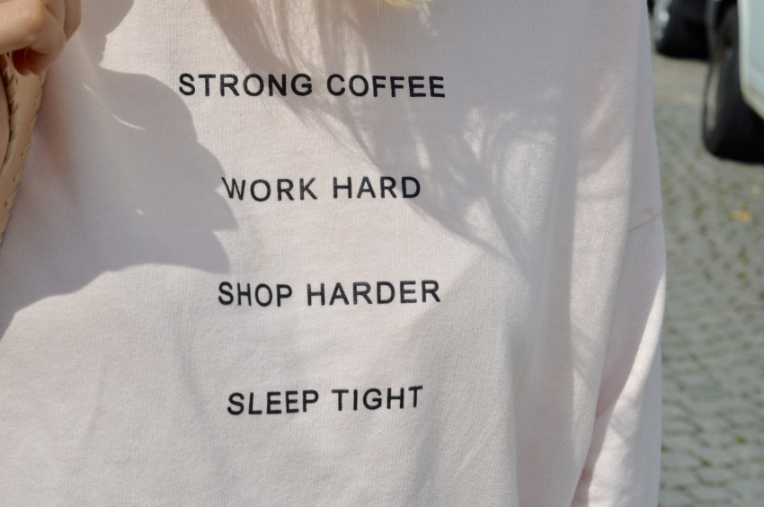 strong coffee, word hard, shop harder, sleep tight pullover bershka